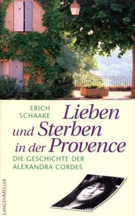 Lieben und Sterben in der Provence