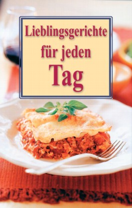 Lieblingsgerichte für jeden Tag. Mini-Kochbücher