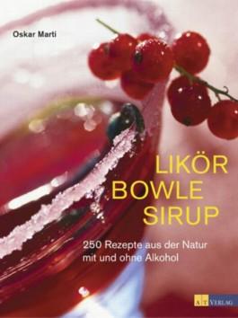 Likör Bowle Sirup
