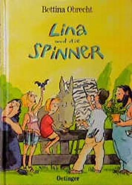 Lina und die Spinner
