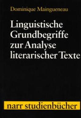 Linguistische Grundbegriffe zur Analyse literarischer Texte