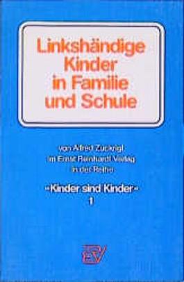 Linkshändige Kinder in Familie und Schule