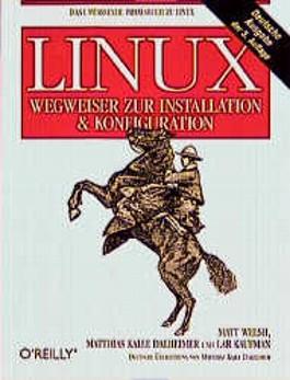LINUX, Wegweiser zur Installation & Konfiguration