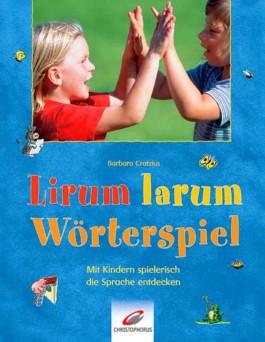 Lirum larum Wörterspiel