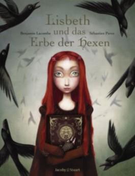Lisbeth und das Erbe der Hexen