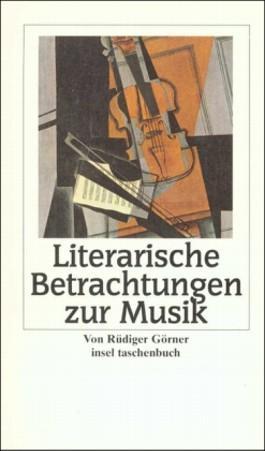 Literarische Betrachtungen zur Musik