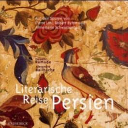 Literarische Reise durch Persien