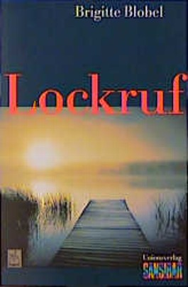 Lockruf. Neue Rechtschreibung