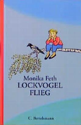Lockvogel, flieg