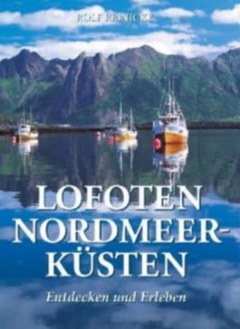 Lofoten - Nordmeerküsten