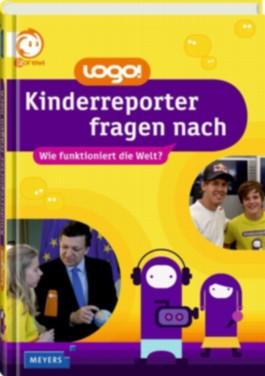 logo! Kinderreporter fragen nach