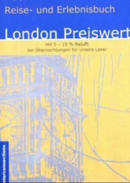 London Preiswert - Shopping, Unterhaltung, Übernachten. Reise- und Erlebnisbuch