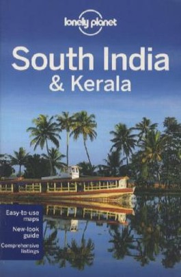 Lonely Planet Regional Guide South India & Kerala