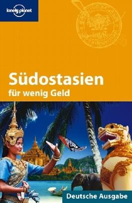 Lonely Planet Reiseführer Südostasien für wenig Geld