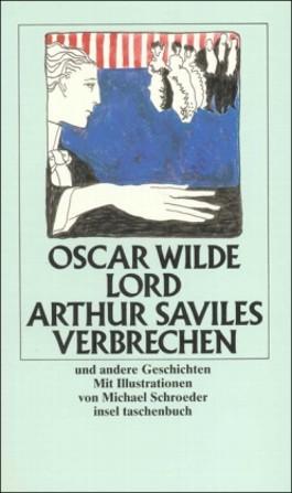 Lord Arthur Saviles Verbrechen und andere Geschichten