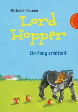 Lord Hopper – Ein Pony ermittelt