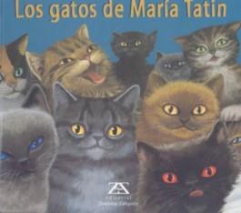 Los Gatos De Maria Tatin/Maria Tatin's Cats