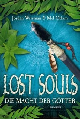 Lost Souls - Die Macht der Götter