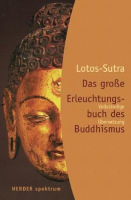 Lotos Sutra, Das große Erleuchtungsbuch des Buddhismus