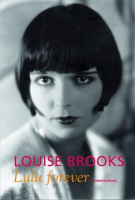 Louise Brooks - Lulu forever