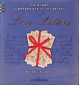 Love Letters, Die Kunst, Liebesbriefe zu schreiben