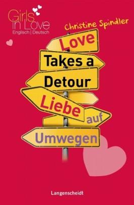 Love Takes a Detour - Liebe auf Umwegen