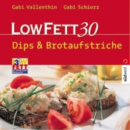 Low Fett 30, Dips & Brotaufstriche