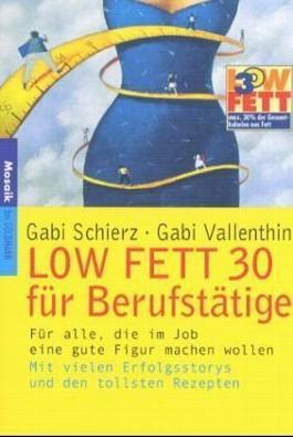 LOW FETT 30 für Berufstätige
