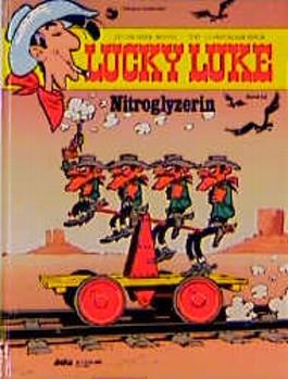 Lucky Luke, Bd.52, Nitroglyzerin