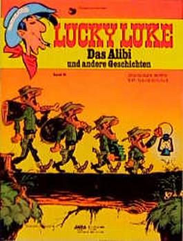 Lucky Luke, Bd.55, Das Alibi und andere Geschichten