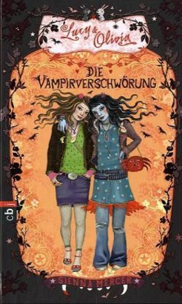 Lucy & Olivia - Die Vampirverschwörung