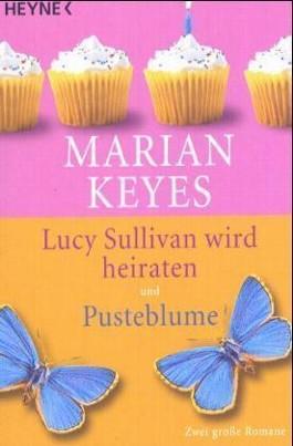 Lucy Sullivan wird heiraten / Pusteblume