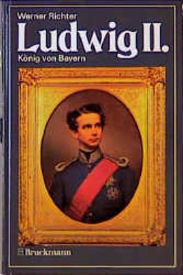 Ludwig II.. König von Bayern