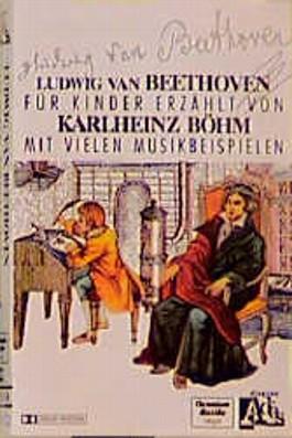 Ludwig van Beethoven - Sein Leben