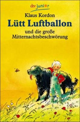 Lütt Luftballon und die große Mitternachtsbeschwörung