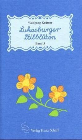 Lukasburger Stilblüten