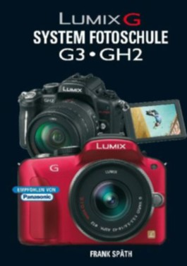 Lumix G System Fotoschule G3 GH2
