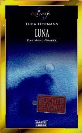 Luna, das Mond-Orakel