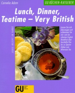 Lunch, Dinner, Teatime - Very British!