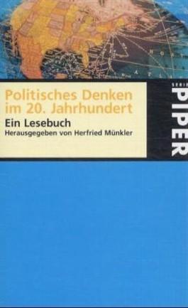 Lust an der Erkenntnis, Politisches Denken im 20. Jahrhundert