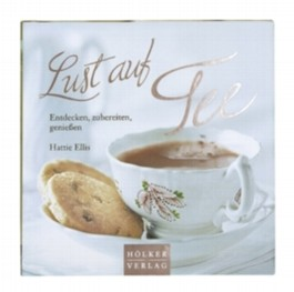 Lust auf Tee