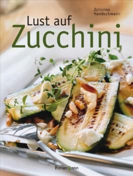 Lust auf Zucchini