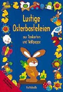 Lustige Osterbasteleien