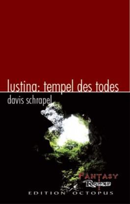 Lustina: Tempel des Todes