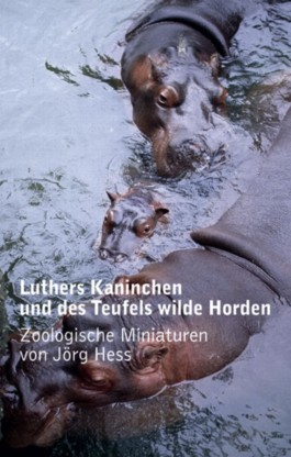 Luthers Kaninchen und des Teufels wilde Horden
