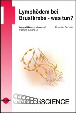 Lymphödem bei Brustkrebs - was tun? Ein Ratgeber für Patientinnen, Angehörige und andere Interessierte