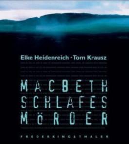 Macbeth, Schlafes Mörder