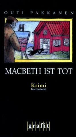 Macbeth ist tot
