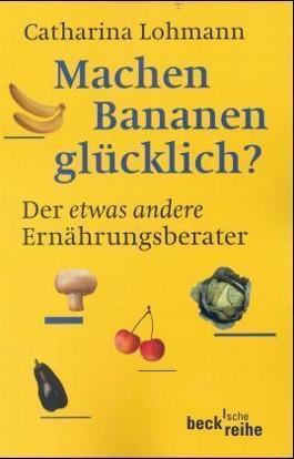Machen Bananen glücklich?