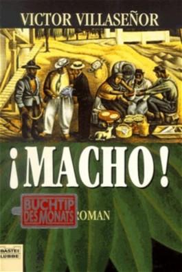 Macho!